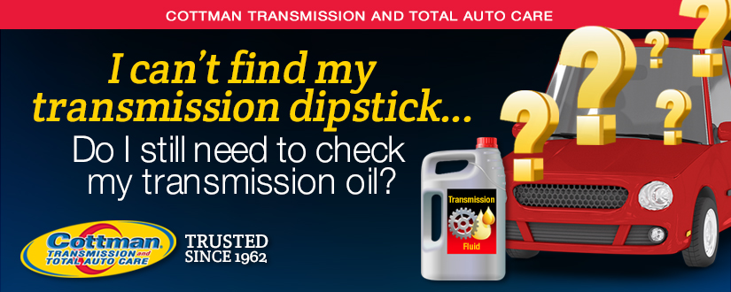 I can t find my transmission dipstick do i still need to for What motor oil do i need for my car