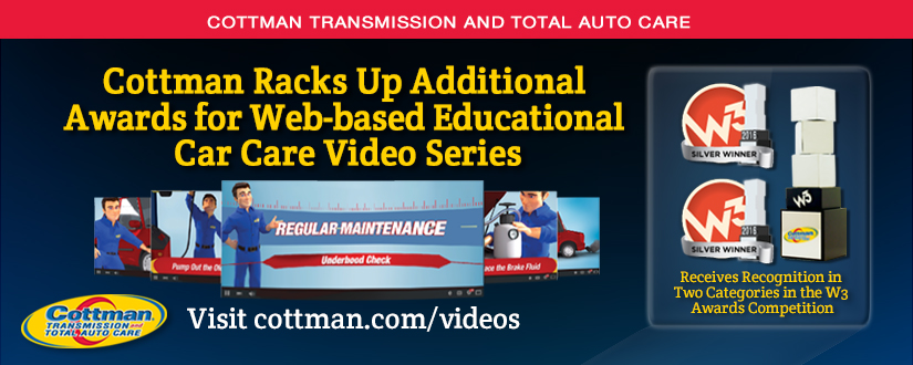 Cottman Transmission and Total Auto Care Racks Up Additional Awards for Web-based Educational Car Care Video Series