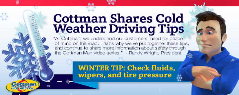 Cottman Transmission and Total Auto Care Shares  Cold Weather Driving Tips