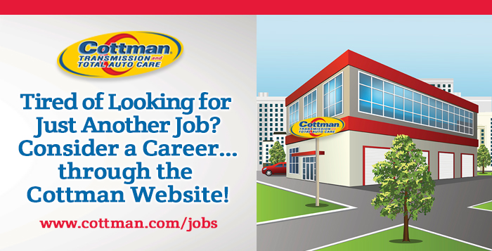 Auto Repair Careers - Cottman Man - Cottman Transmission and Total Auto Care
