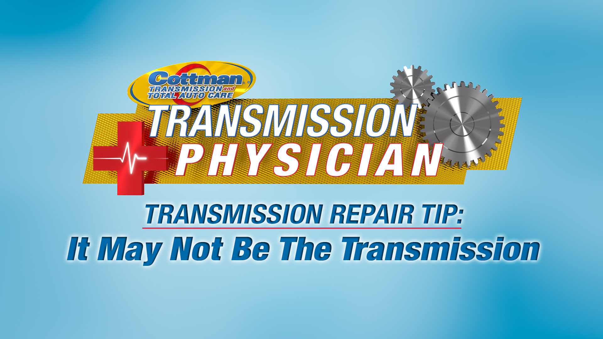 Transmission Repair Tips – It May Not Be The Transmission